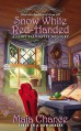 Snow White Red-Handed (A Fairy Tale Fatal Mystery) - Maia Chance