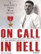 On Call in Hell: A Doctor's Iraq War Story - Thomas Hayden, Richard Jadick, Lloyd James