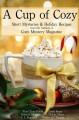 A Cup of Cozy - Linda Kozar, Traci Tyne Hilton, Deborah Malone, S. Dionne Moore, C.L. Ragsdale, Nancy Jill Thames