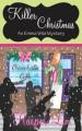 Killer Christmas (Romantic Cozy Mystery) (An Emma Wild Mystery) - Harper Lin, Allison Marie