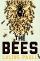 The Bees: A Novel - Laline Paull