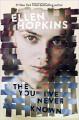 The You I've Never Known - Ellen Hopkins
