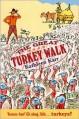 The Great Turkey Walk - Kathleen Karr