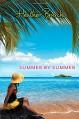 Summer by Summer - Heather Burch