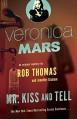 Mr. Kiss and Tell - Jennifer Graham, Rob Thomas