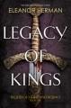 Legacy of Kings - Eleanor Herman