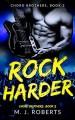 Rock Harder (Chord Brothers, # 2) - M.J. Roberts