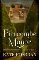 Fiercombe Manor - Kate O'Riordan