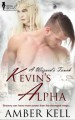Kevin's Alpha (A Wizard's Touch, #2) - Amber Kell
