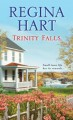 Trinity Falls (Finding Home) - Regina Hart