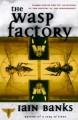 The Wasp Factory: A Novel - Iain Banks