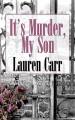 It's Murder, My Son - Lauren Carr