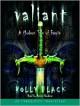 Valiant: A Modern Tale of Faerie (Audio) - Holly Black
