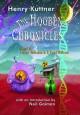 The Hogben Chronicles - Henry Kuttner
