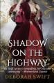 Shadow on the Highway (Highway Trilogy) (Volume 1) - Deborah Swift