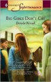 Big Girls Don't Cry (Dundee, Idaho Series) - Brenda Novak