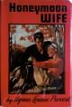 Honeymoon Wife - Agnes Louise Provost