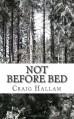 Not Before Bed - Craig Hallam