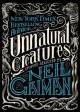 Unnatural Creatures: Stories Selected by Neil Gaiman - Neil Gaiman