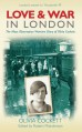 Love and War in London: The Mass Observation Wartime Diary of Olivia Crockett - Olivia Cockett