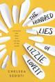 The Hundred Lies of Lizzie Lovett - Chelsea Sedoti