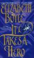 It Takes a Hero - Elizabeth Boyle
