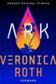 Ark - Veronica Roth