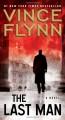The Last Man (The Mitch Rapp Series) - Vince Flynn