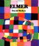 Elmer (Elmer Books) - David McKee