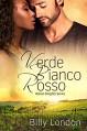 Verde Bianco Rosso (Italian Knights series Book 6) - Billy London