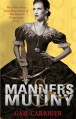 Manners and Mutiny (Finishing School) - Gail Carriger