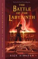 The Battle of the Labyrinth (Percy Jackson and the Olympians) - Rick Riordan
