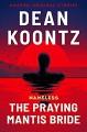 The Praying Mantis Bride - Dean Koontz