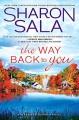 The Way Back to You (Blessings, Georgia, #9) - Sharon Sala