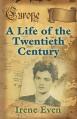 A Life of the Twentieth Century - Irene Even