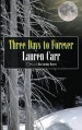 Three Days to Forever (A Mac Faraday Mystery) (Volume 9) - Lauren Carr
