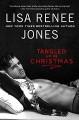 Tangled Up In Christmas - Lisa Renee Jones