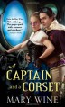 A Captain and a Corset - Mary Wine