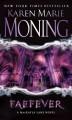 Faefever (Fever, #3) - Karen Marie Moning