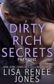 Dirty Rich Secrets: Part One (Dirty Rich #11) - Lisa Renee Jones