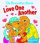 The Berenstain Bears Love One Another (Berenstain Bears) (Berenstain Bears#174;) - Mike Berenstain, Mike Berenstain