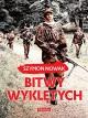 Bitwy wykletych - Szymon Nowak