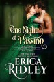 One Night of Passion (Wicked Dukes Club #3) - Erica Ridley