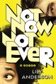 Not Now, Not Ever - Lily Anderson