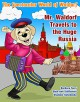 The Spectacular World of Waldorf: Mr. Waldorf Travels to the Huge Russia - Beth Ann Stifflemire, Barbara Terry