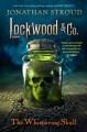 The Whispering Skull - Jonathan Stroud