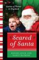 Scared of Santa: Scenes of Terror in Toyland - Denise Joyce, Nancy Watkins