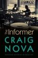 The Informer: A Novel - Craig Nova