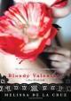Bloody Valentine - Melissa de la Cruz