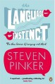The Language Instinct: The New Science of Language and Mind (Penguin Science) - Steven Pinker